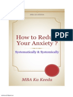 How to Systematically & Systemically Reduce Your Anxiety