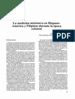 La Medicina Misionera en Hispano-América y Filipinas Durante La Época Colonial