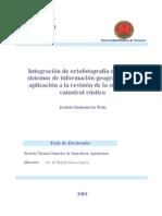 Integracion de Ortofotografia Digital en Sistemas de Informacion Geografica y Su Aplicacion a La Revision de La Superficie Catastral Rustica 0