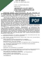 LEY 30271 - Ley Que Modifica La Ley 30037 Que Previene y Sanciona La Violencia en Espectaculos Deportivos