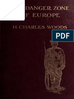 The Danger Zone of Europe. Changes and Problems in the Near East. by H. Charles Woods (original)