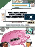 Aborto, Hiperemesis Gravidica y Hemorragia en Puerperio
