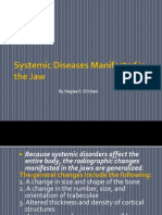 Systemic Diseases Manifested in the Jaw.ppsx