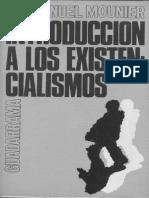 Introducción a los Existencialismos. Mounier, Emmanuel