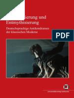 Buch_Remythisierung Und Entmythisierung - Deutschsprachige Antikendramen Der Klassischen Moderne