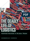 The Deadly Life of Logistics by Deborah Cowen