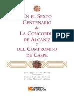 El Compromiso de Caspe. Libro Sexto Centenario (2012)
