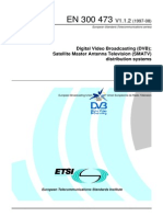 Digital Video Broadcasting (DVB) Satelite Master Antena Television (SMATV) Distribution System