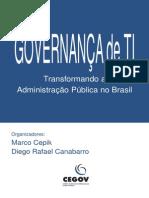 Governança de TI - Transformando a Administração Pública No Brasil (Cepik)