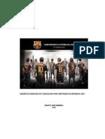 FC Barcelona - Sesiones de Ejercicios Del FC Barcelona Para Construcción Del Sistema de Juego
