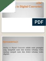 ADC (Analog Digital Converter)