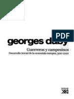 Duby, Georges - 1976 - Guerreros y campesinos.pdf