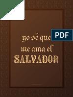 Yo Sé Que Me Ama El Salvador - Conexión SUD