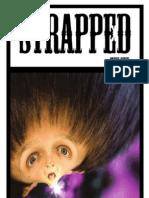 STRAPPEDzine Volume I Issue IX - ODDITIES