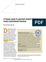 PEAK a Dozen Ways to Prevent Nickel-Titanium Rotary Instrument Fracture