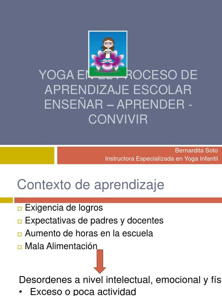 Yoga en El Proceso de Aprendizaje Escolar 96656d9ab825
