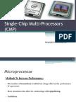Single Chip Multi Processor