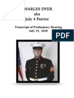 July 4 Patriot aka Charles Dyer's Court Transcript of Jessica Taylor and Valerie Dyer
