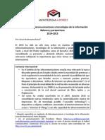 Regulación de telecomunicaciones y tecnologías 2014-2015. Balance y perspectivas.