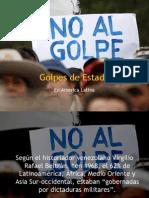 Golpes de Estado en America Latina