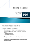 Pricing the Bond