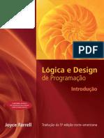 Lógica e Design de Programação é Um Guia de Desenvolvimento de Lógicas Estruturadas Para o Programador Iniciante