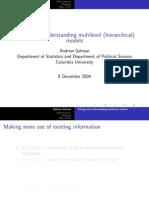 Fitting and Understanding Multilevel Models Andrew Gelman