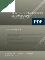 El Salón de Clases Como Sistema Social