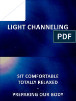 Why Channeling Light ?