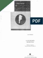 Aldo Ferrer - La Economía Argentina. Desde sus orígenes hasta principios del siglo XXI.pdf