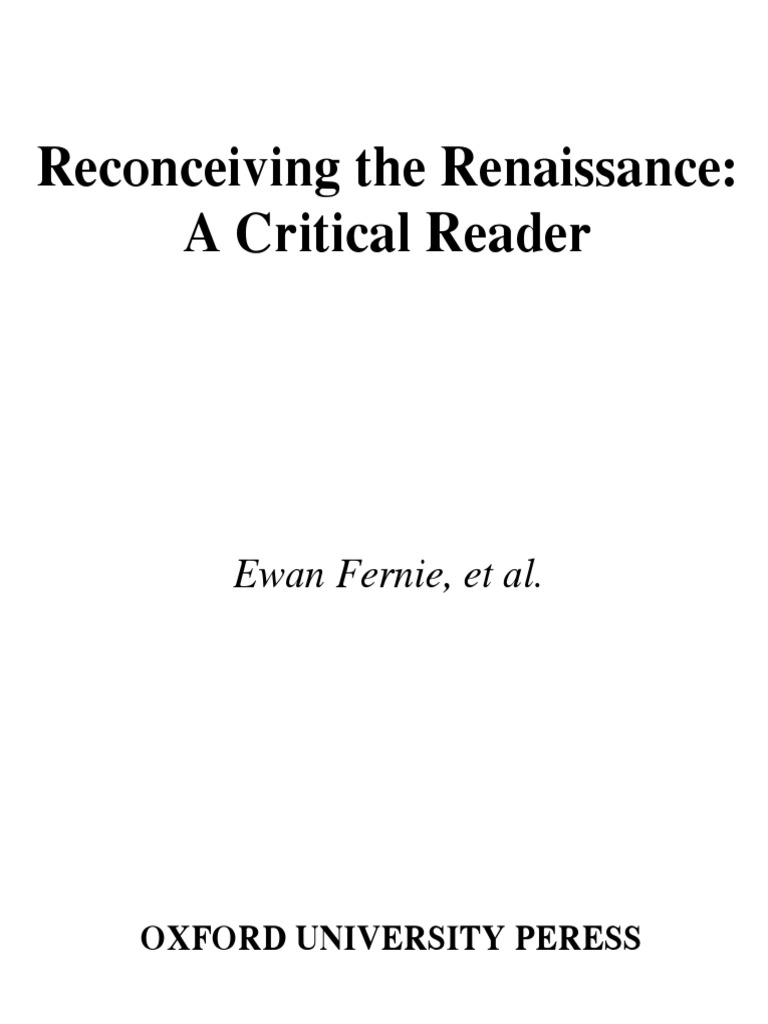 Reconceiving the Renaissance, A Critical Reader (2005