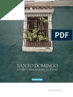 SANTO DOMINGO. ELOGIO Y MEMORIA DE UNA CIUDAD- 1