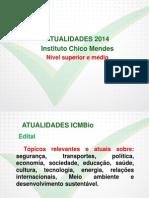 Atualidades - ICMBio - Intensivão (2014) Aulas 01 a 04