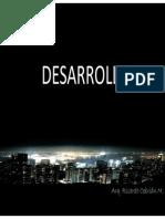 EL DESARROLLO (Concepción Urbanística)