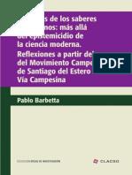 BARBETTA, Pablo - Ecología de Los Saberes Campesinos