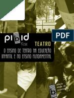 Livro PIBID Faz Teatro - O Ensino de Teatro Na Ed. Infantil e No Ensino Fundamental - UFMG 2013