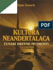 Stan Gooch - Kultura neandertalaca-čuvari drevne mudrosti.pdf