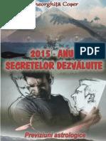 2015 - anul secretelor dezvaluite