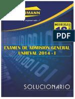 Solucionario Examen de Admision Unheval 2014-i (08 de Agosto)