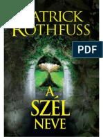 178245113 Patrick Rothfuss a Szel Neve