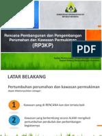 Rencana Pembangunan dan Pengembangan Perumahan dan Kawasan Permukiman (RP3KP)