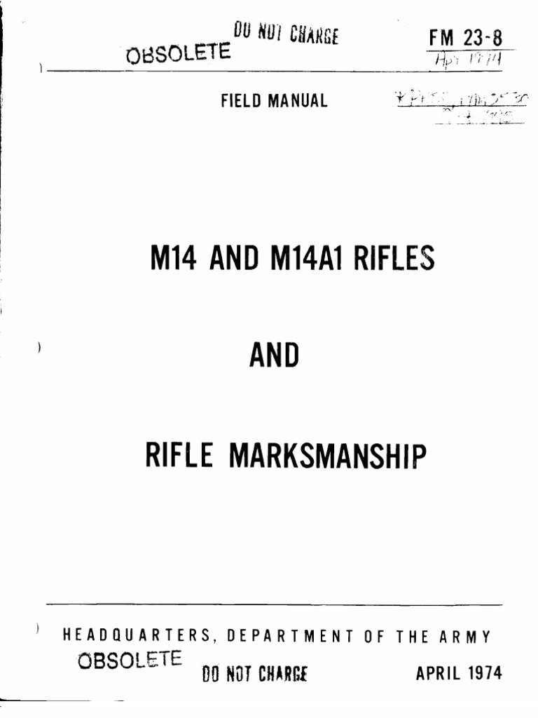 army fm 23 8 m14 and m1a rifles and rifle marksmanship rh scribd com m14 field manual weapons qualification m1a field manual