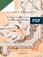 El Papel de Las Instituciones en El Rescate de Italica
