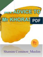 An Advice to Mr Khorasani