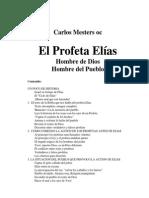 MESTERS, Carlos El Profeta Elías. Hombre de Dios, Hombre Del Pueblo