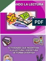 fomentandolalecturaylaescritura-110305101106-phpapp01