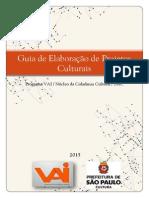 Guia de Elaboração de Projetos Culturais - VAI 2015