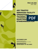 Army - fm3 04x303 - Air Traffic Services Facility Operations, Training, Maintenance, and Standardization