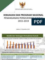Kebijakan dan Program Nasional Penanganan Permukiman Kumuh 2015-2019