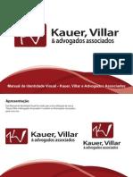 Manual de Identidade Visual - Kauer Villar e Adv. Associados